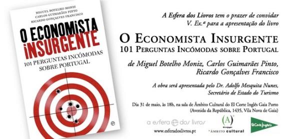 Convite O Economista Insurgente ECI Porto